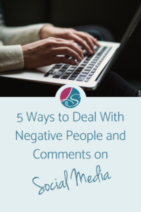 Lora Shipman 5 Ways to Deal With Negative People and Comments on Social Media