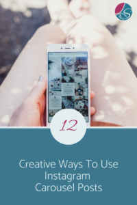 12 Creative Ways To Use Instagram Carousel Posts