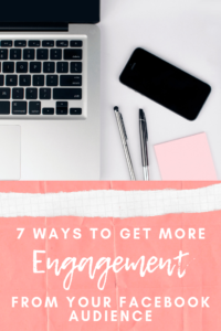 7 Ways To Get More Engagement From Your Facebook Audience