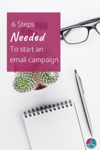 Lora Shipman 6 Steps Needed To Start An Email Marketing Campaign