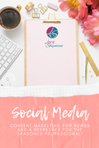 Social media Content Marketing for Newbs and a Refresher for the Seasoned Professional 2