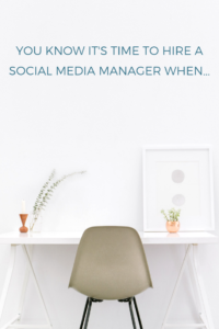 Lora Shipman You Know It's Time To Hire A Social Media Manager When...