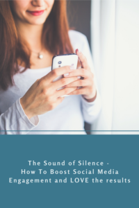 Lora Shipman The Sound of Silence - How To Boost Social Media Engagement and LOVE the results
